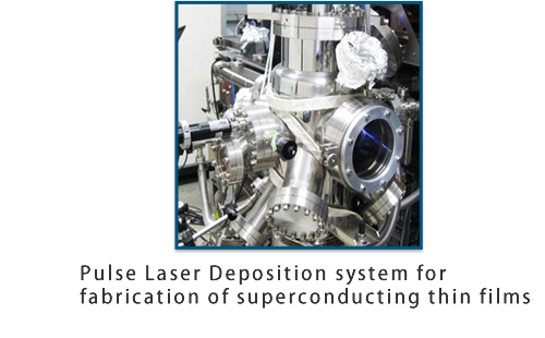 Pulse Laser Deposition system for fabrication of superconducting thin films